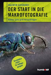 Der Start in die Makrofotografie (eBook, ePUB)