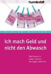 Ich mach Geld und nicht den Abwasch (eBook, PDF)
