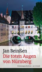 Die toten Augen von Nürnberg (eBook, ePUB)