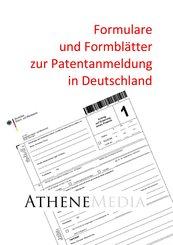 Formulare und Formblätter zur Patentanmeldung in Deutschland (eBook, PDF)