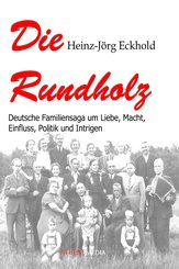Die Rundholz (eBook, ePUB)