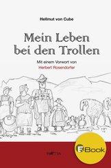 Mein Leben bei den Trollen (eBook, ePUB)