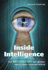 Inside Intelligence - Der BND und das Netz der großen westlichen Geheimdienste (eBook, ePUB)