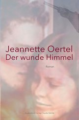 Der wunde Himmel (eBook, ePUB)