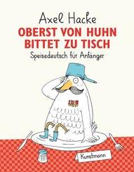 Oberst von Huhn bittet zu Tisch (eBook, ePUB)