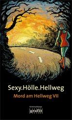 Sexy.Hölle.Hellweg (eBook, ePUB)
