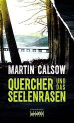 Quercher und das Seelenrasen (eBook, ePUB)