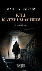 Kill Katzelmacher! (eBook, ePUB)