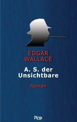 A.S. der Unsichtbare (eBook, ePUB)