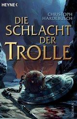 Die Schlacht der Trolle (eBook, ePUB/PDF)