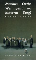 Wer geht wo hinterm Sarg? (eBook, ePUB)