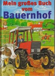 Mein großes Buch vom Bauernhof