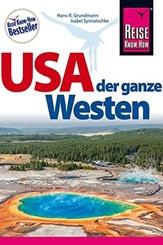USA – der ganze Westen: Das Handbuch für individuelles Entdecken