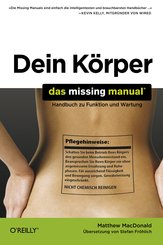 Dein Körper - Das Missing Manual (eBook, PDF)