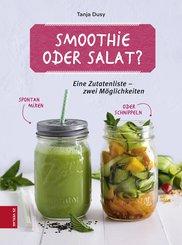 Smoothie oder Salat? (eBook, ePUB)