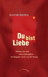 Du bist Liebe (eBook, ePUB)