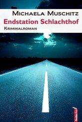 Endstation Schlachthof: Österreich Krimi (eBook, ePUB)