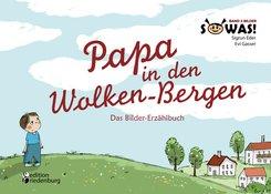 Papa in den Wolken-Bergen - Das Bilder-Erzählbuch (eBook, ePUB)
