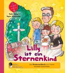 Lilly ist ein Sternenkind - Das Kindersachbuch zum Thema verwaiste Geschwister (eBook, ePUB)