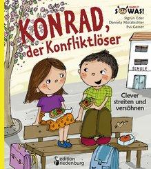 Konrad, der Konfliktlöser - Clever streiten und versöhnen (eBook, ePUB)