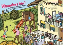 Woanders hin? Das Bilder-Erzählbuch für Kinder, die nicht zu Hause wohnen (eBook, ePUB)