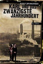 Karl und das 20. Jahrhundert (eBook, ePUB)