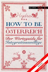 How to be Österreich (eBook, ePUB)