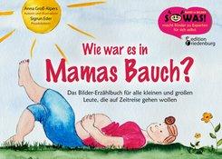 Wie war es in Mamas Bauch? (eBook, ePUB)