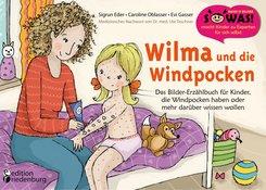 Wilma und die Windpocken - Das Bilder-Erzählbuch für Kinder, die Windpocken haben oder mehr darüber wissen wollen (eBook, ePUB)