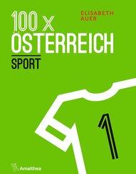 100 x Österreich: Sport (eBook, ePUB)