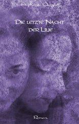Die letzte Nacht der Lilie (eBook, ePUB)