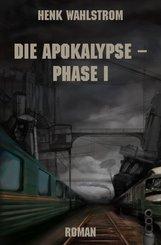 Die Apokalypse - Phase I (eBook, ePUB)