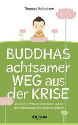 Buddhas achtsamer Weg aus der Krise (eBook, ePUB)