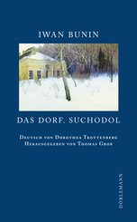 Das Dorf. Suchodol (eBook, ePUB)
