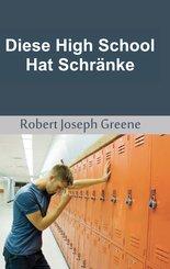 Diese High School Hat Schränke (eBook, ePUB)