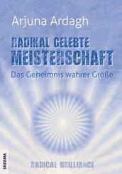 Radikal gelebte Meisterschaft (eBook, ePUB)