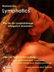 Lymphatics. Wie Sie die Lymphdrainage erfolgreich anwenden. (eBook, ePUB)