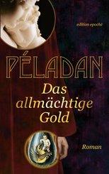 Das allmächtige Gold (eBook, ePUB)