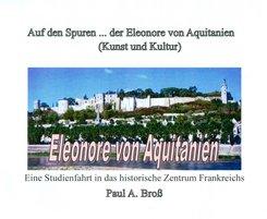 Auf den Spuren ... der Eleonore von Aquitanien (eBook, PDF)