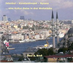 Istanbul - Konstantinopel - Byzanz (eBook, ePUB)