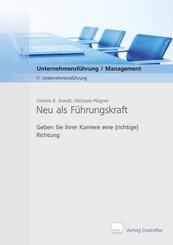 Neu als Führungskraft - Download PDF (eBook, PDF)