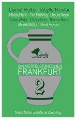 Ein Viertelstündchen Frankfurt - Band 2 (eBook, ePUB)