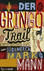 Der Gringo Trail (eBook, ePUB)