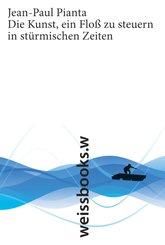 Die Kunst, ein Floß zu steuern in stürmischen Zeiten (eBook, ePUB)