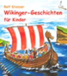 Wikinger-Geschichten für Kinder (eBook, ePUB/PDF)