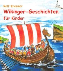 Wikinger-Geschichten für Kinder (eBook, PDF)