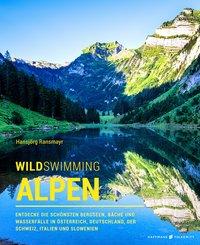Wild Swimming Alpen (eBook, ePUB)