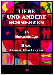 Liebe und andere Schmerzen (eBook, ePUB)