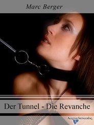 Der Tunnel - Die Revanche (eBook, ePUB)