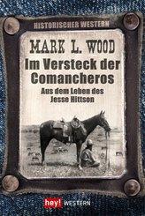 Im Versteck der Comancheros (eBook, ePUB)
